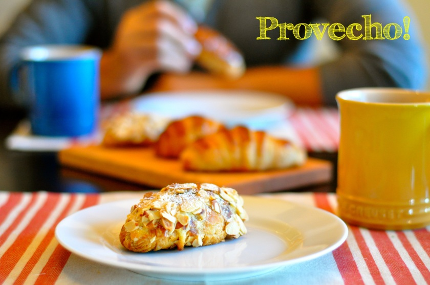 Croissants... Provecho!