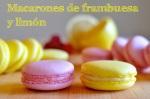 Raspberry and Lemon Macarons