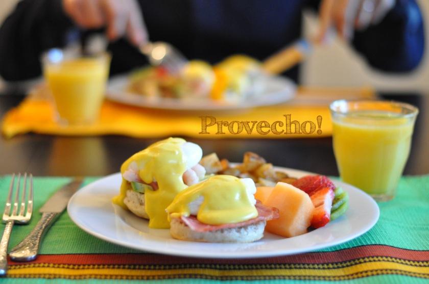 Eggs Benedict… Provecho!